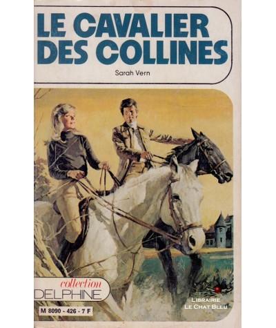 Le cavalier des collines (Sarah Vern) - Delphine N° 426