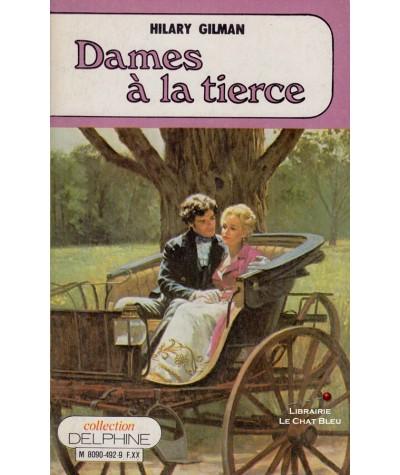 Dames à la tierce (Hilary Gilman) - Delphine N° 492
