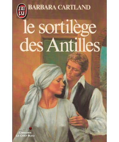 Le sortilège des Antilles (Barbara Cartland) - J'ai lu N° 1497