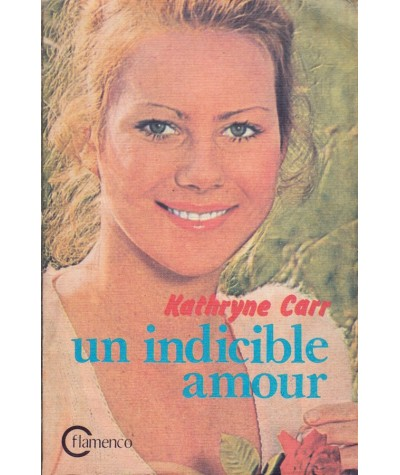 Un indicible amour (Kathryne Carr) - Flamenco N° 3