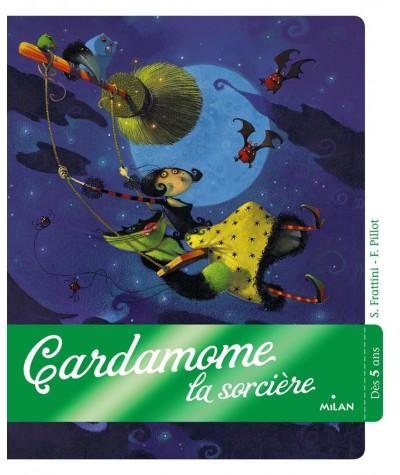 Cardamome la sorcière (S. Frattini, F. Pillot) - Le Coffre à histoires
