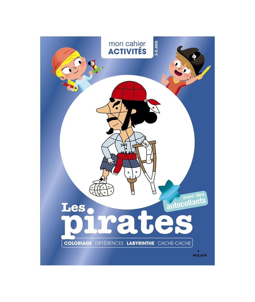 Mon cahier Activités : Les pirates