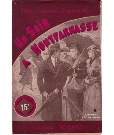 Un soir à Montparnasse (Paul François) - Mon roman d'amour N° 133
