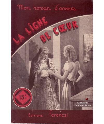 La ligne de coeur (Line Deberre) - Ferenczi, Mon roman d'amour N° 266