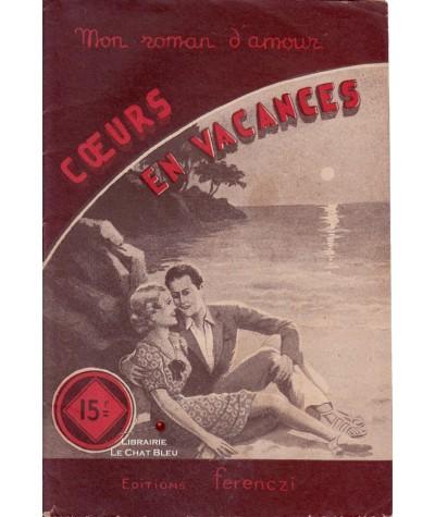 Coeurs en vacances (Luc Desgraves) - Ferenczi, Mon roman d'amour N° 284