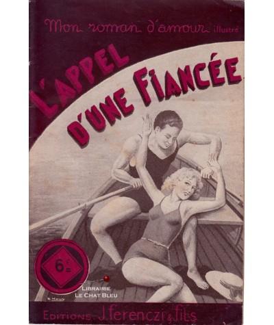 L'appel d'une fiancée (Claude Marsele) - Ferenczi, Mon roman d'amour N° 62