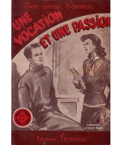 Une vocation et une passion (Claude Ruffin) - Ferenczi, Mon roman d'amour N° 379