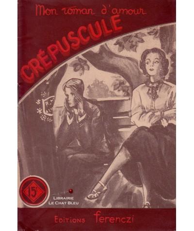 Crépuscule (Pierre Peter) - Ferenczi, Mon roman d'amour N° 414