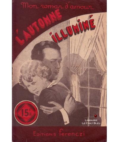 L'automne illuminé (Jean Miroir) - Ferenczi, Mon roman d'amour N° 216