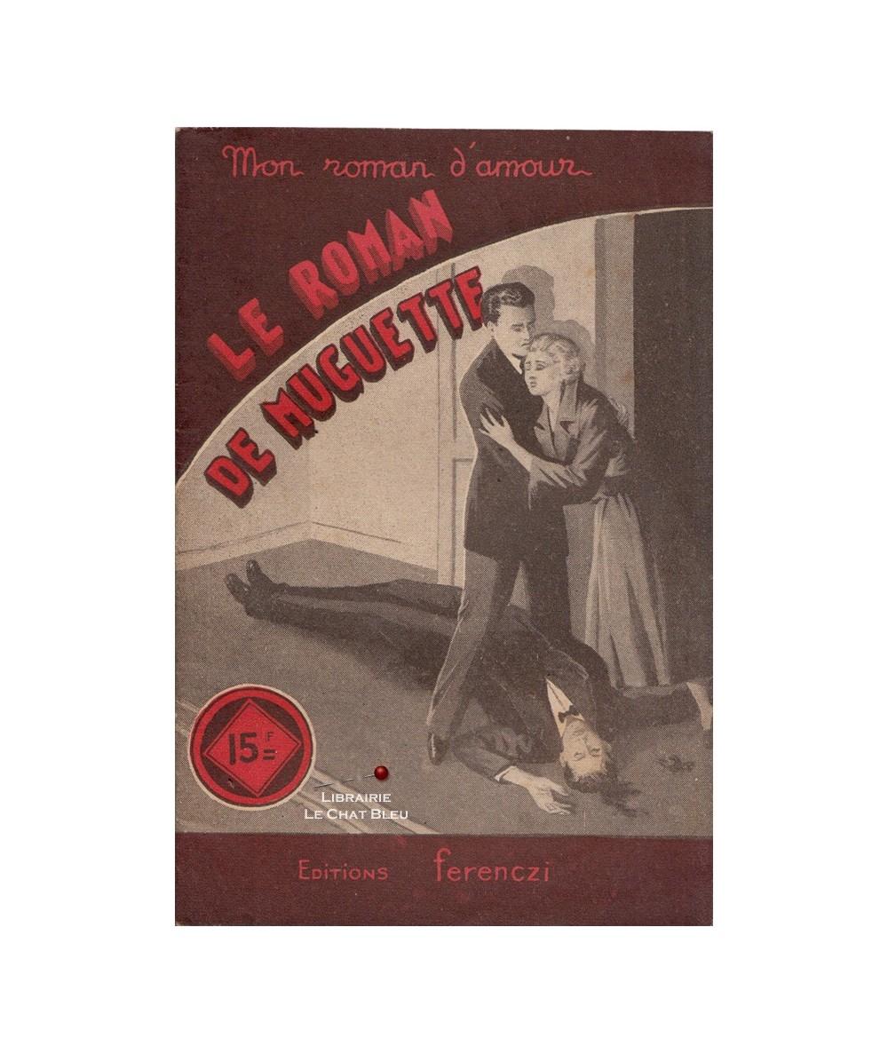 N° 240 - Le roman de Muguette (René Poupon)