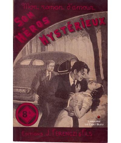 Son Héros Mystérieux (Edmond Delucinge)