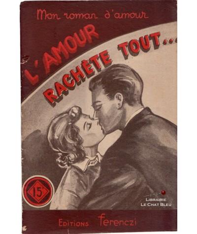 L'amour rachète tout… (Pierre Peter)