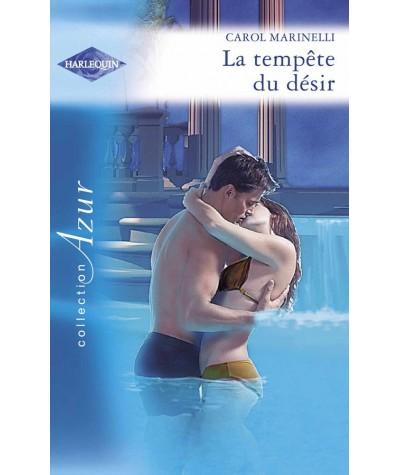 La tempête du désir (Carol Marinelli) - Harlequin Azur N° 2721