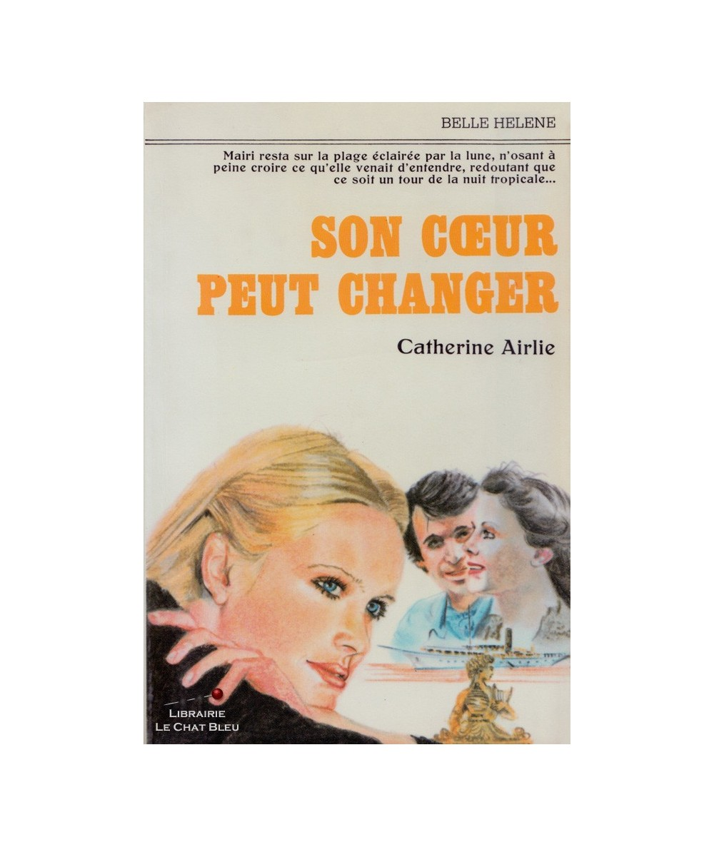 Son coeur peut changer (Catherine Airlie)