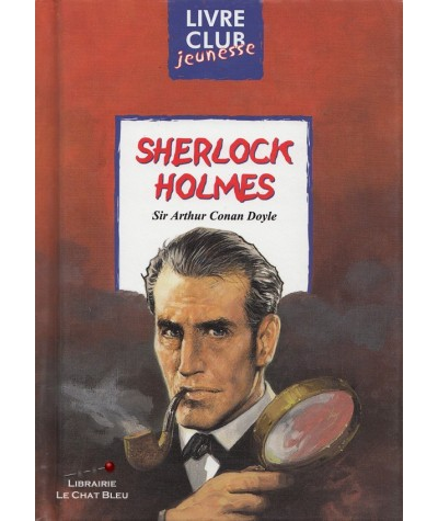 Sherlock Holmes (Sir Arthur Conan Doyle) - Club Jeunesse N° 84