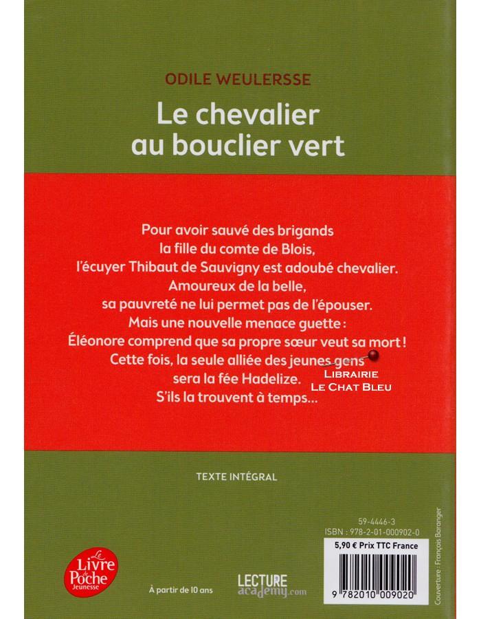 Le Chevalier Au Bouclier Vert Odile Weulersse Le Livre De Poche