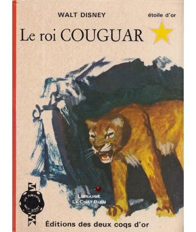Le roi Couguar (R. Montgomery) - Walt Disney - Etoile d'or N° 14