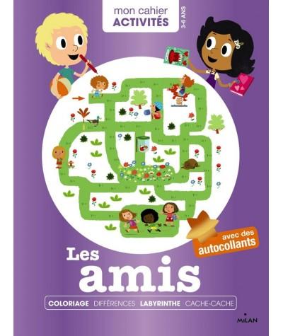 """Mon cahier Activités : Les amis - Collection """"Mes années POURQUOI"""""""