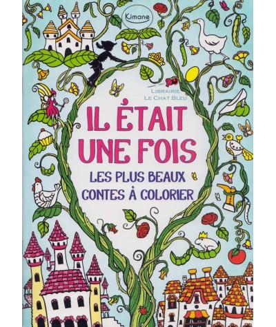 Il était une fois les plus beaux contes à colorier (Rachel Cloyne)