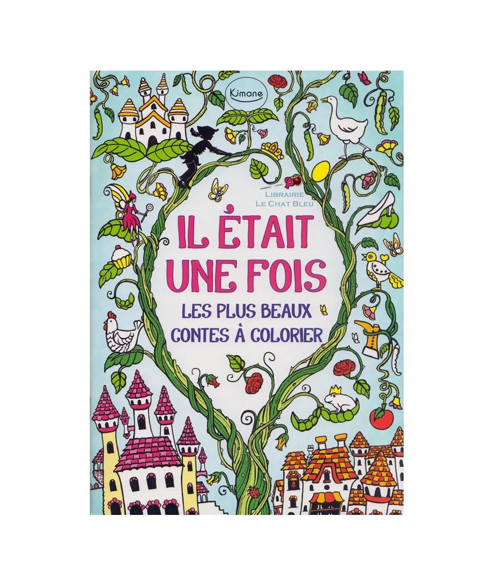 Il était une fois : Les plus beaux contes à colorier (Rachel Cloyne):