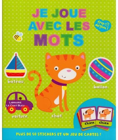 Je joue avec les mots : Plus de 50 stickers et un jeu de cartes ! - Dès 3 ans