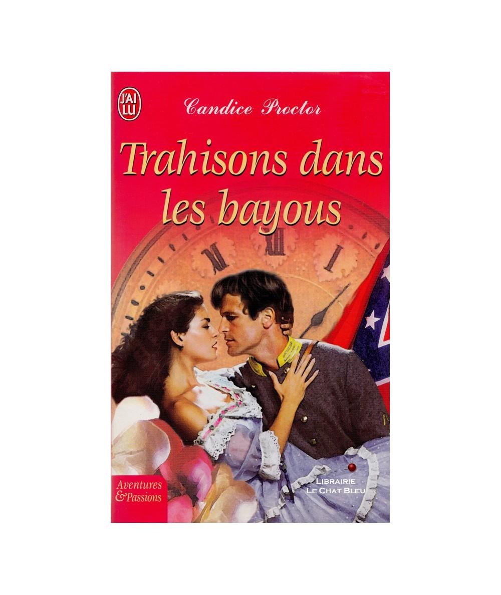 Trahisons dans les bayous (Candice Proctor) - J'ai lu N° 6680