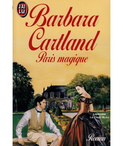 Paris magique (Barbara Cartland) - J'ai lu N° 3469