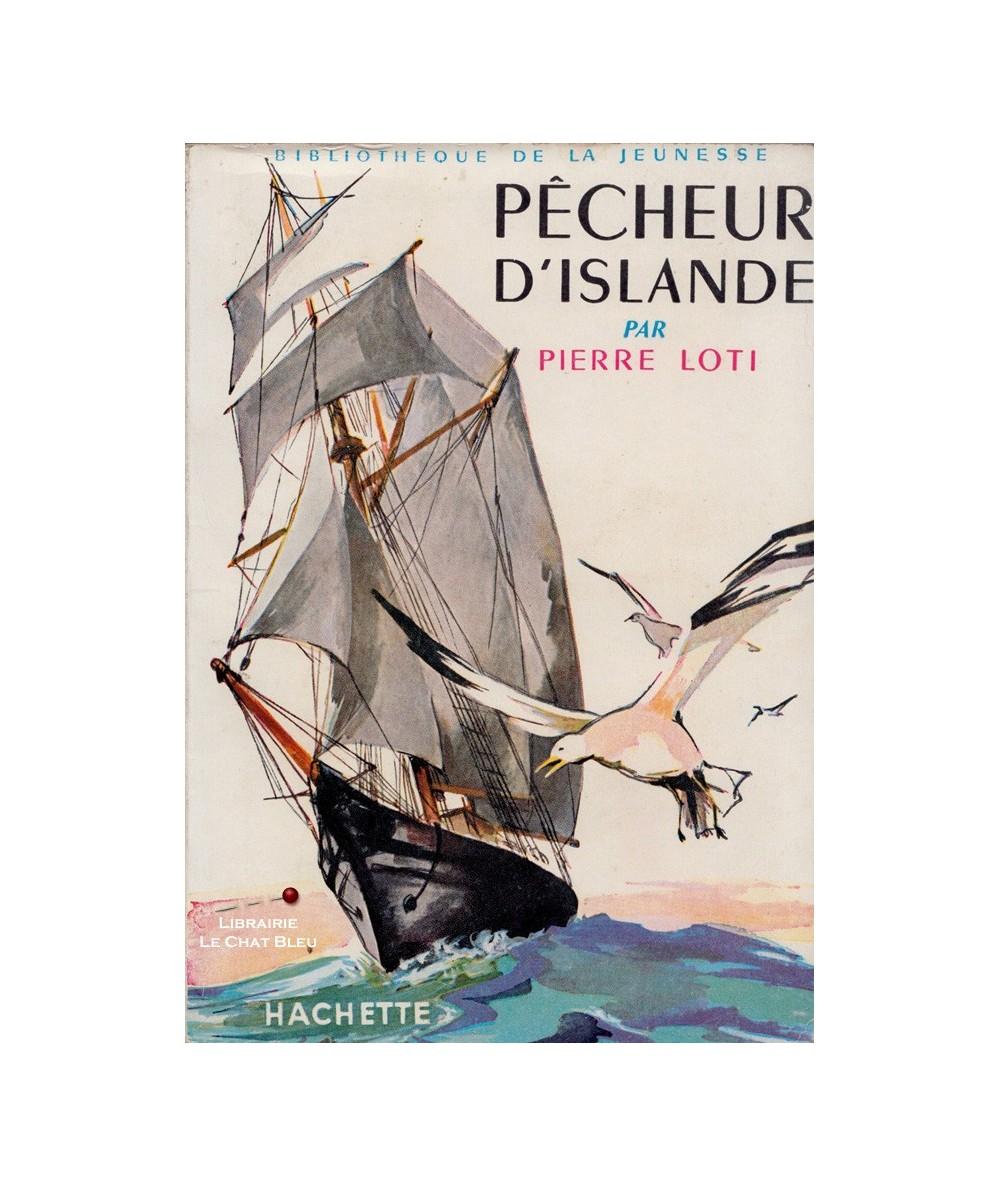 N° 10 - Pêcheur d'Islande (Pierre Loti)