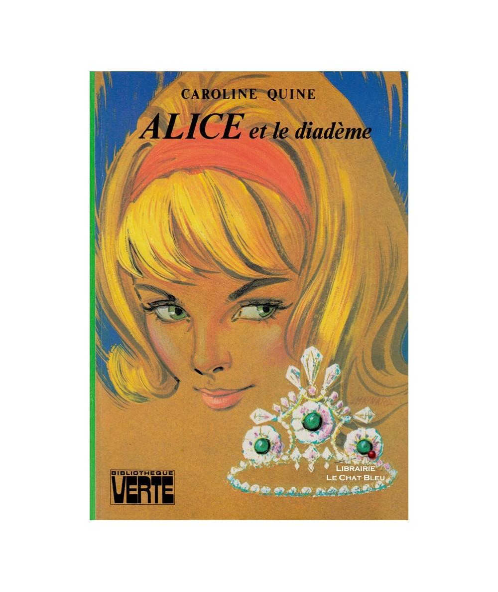 Alice et le diadème (Caroline Quine)