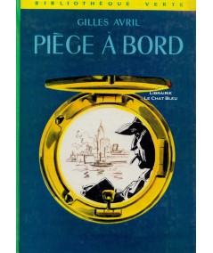 Piège à bord (Gilles Avril) - Bibliothèque Verte N° 351