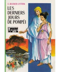 Les derniers jours de Pompéi (Edward Bulwer Lytton) - Bibliothèque Verte