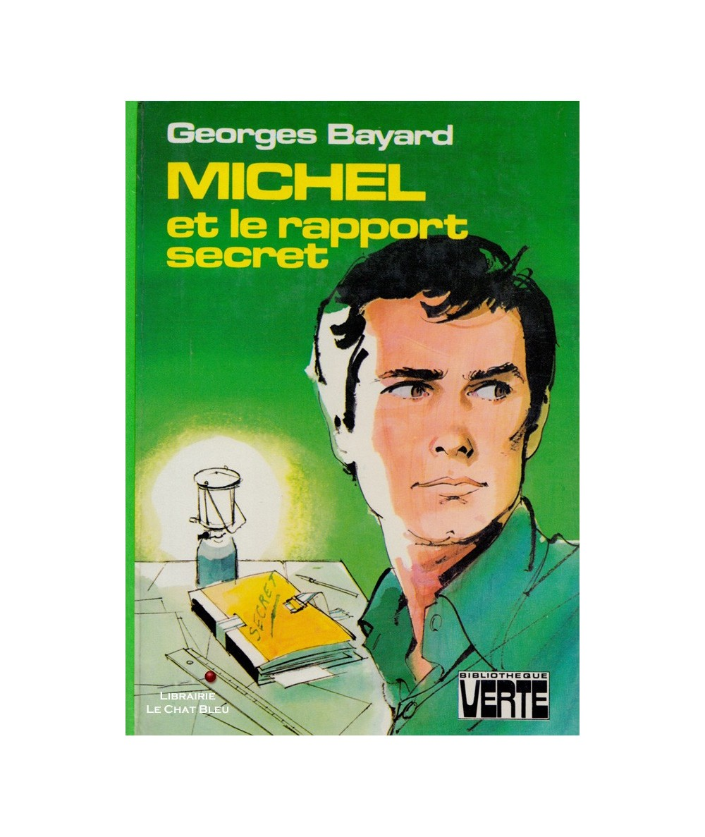 Michel et le rapport secret (Georges Bayard) - Bibliothèque Verte