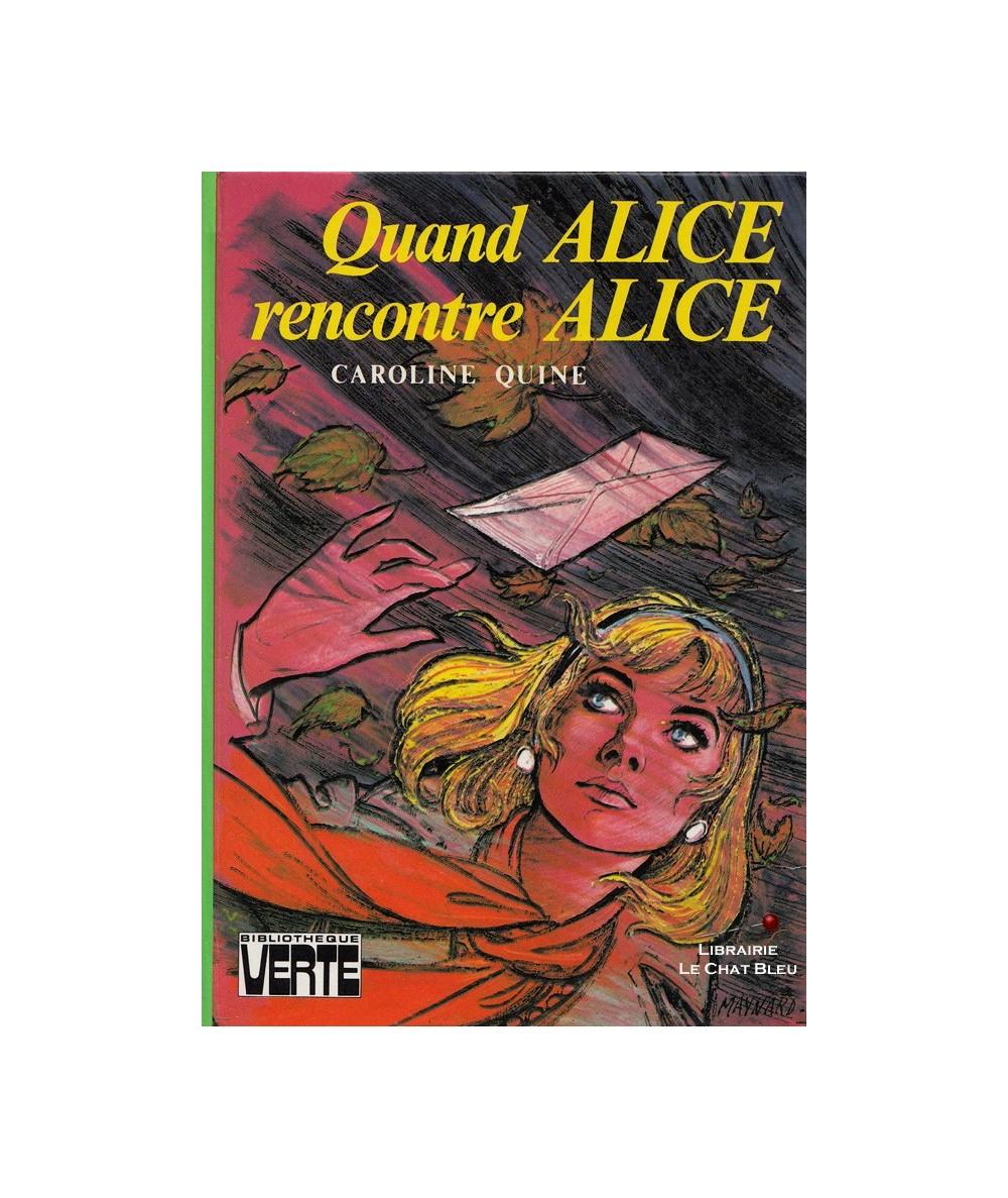 Quand Alice rencontre Alice (Caroline Quine)