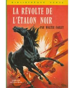 La révolte de l'étalon noir (Walter Farley) - Bibliothèque Verte