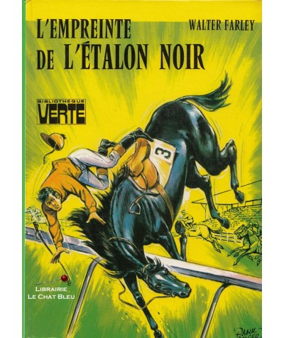 L'empreinte de l'étalon noir (Walter Farley) - Bibliothèque Verte