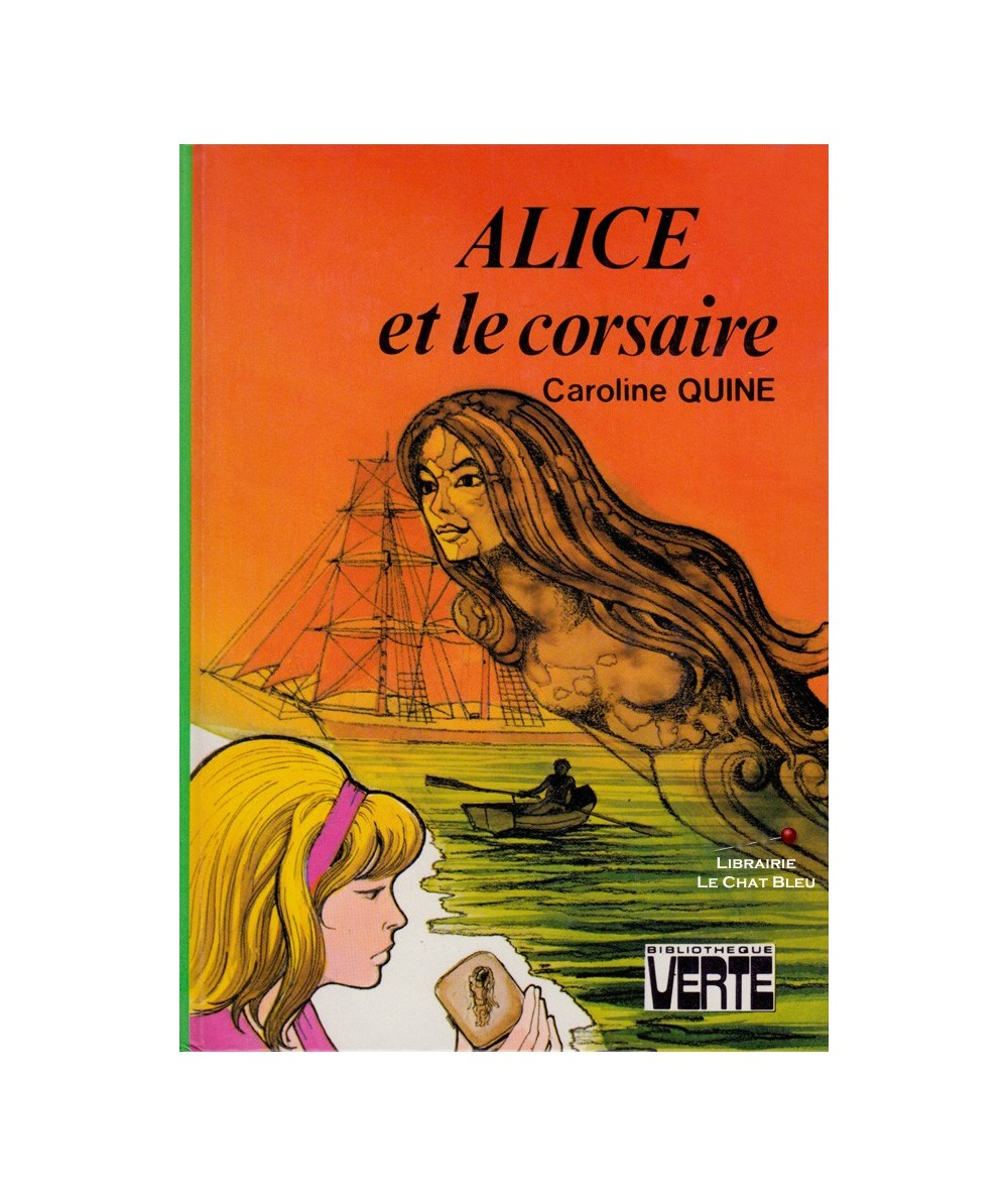 Alice et le corsaire (Caroline Quine)