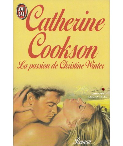 N° 2403 - La passion de Christine Winter (Catherine Cookson)