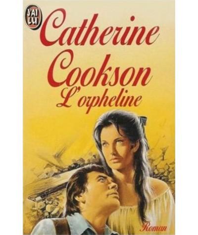 L'orpheline (Catherine Cookson) - J'ai lu N° 1886