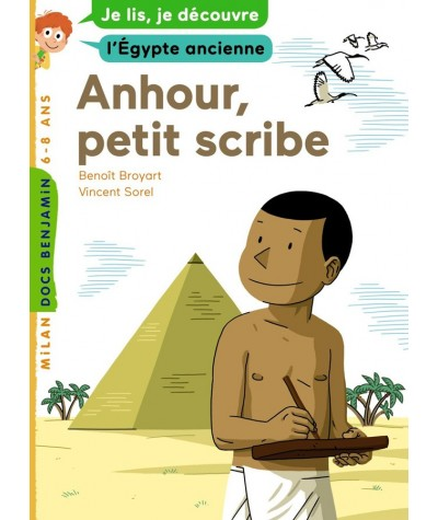 Anhour, petit scribe (Benoît Broyart, Vincent Sorel) - Docs Benjamin N° 2
