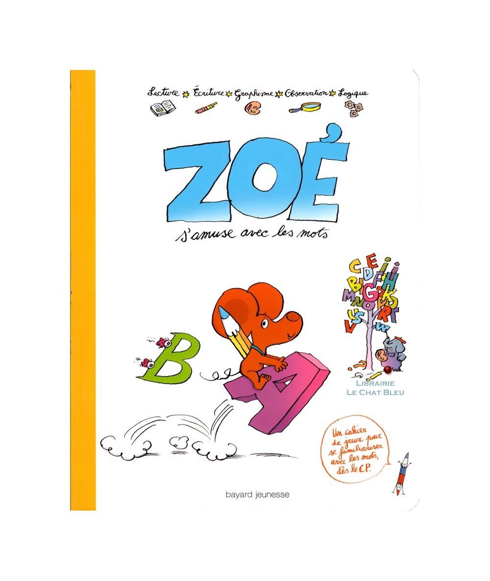 Zoé s'amuse avec les mots : Un cahier de jeux pour se familiariser avec les mots dès le CP