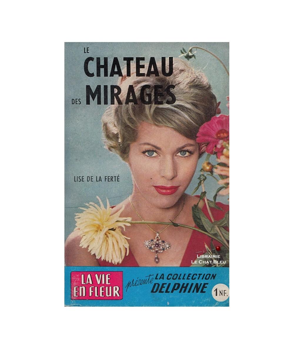 N° 107 - Le château des mirages (Lise de la Ferté)