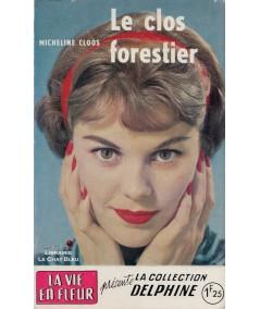 Le clos forestier (Micheline Cloos) - Delphine N° 205