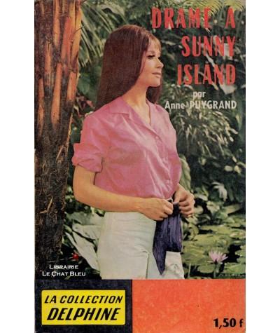 Drame à Sunny Island (Anne Puygrand) - Delphine N° 267