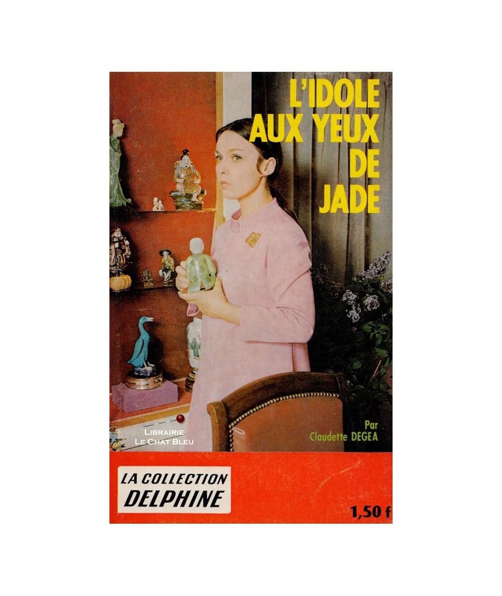 N° 277 - L'idole aux yeux de jade (Claudette Degéa)