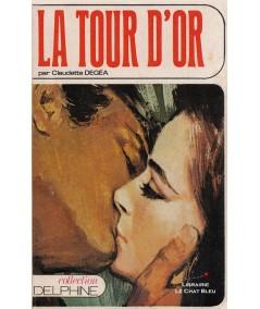 La tour d'or (Claudette Degéa) - Delphine N° 299