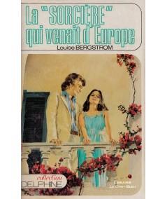 """La """"sorcière"""" qui venait d'Europe (Louise Bergstrom) - Delphine N° 420"""