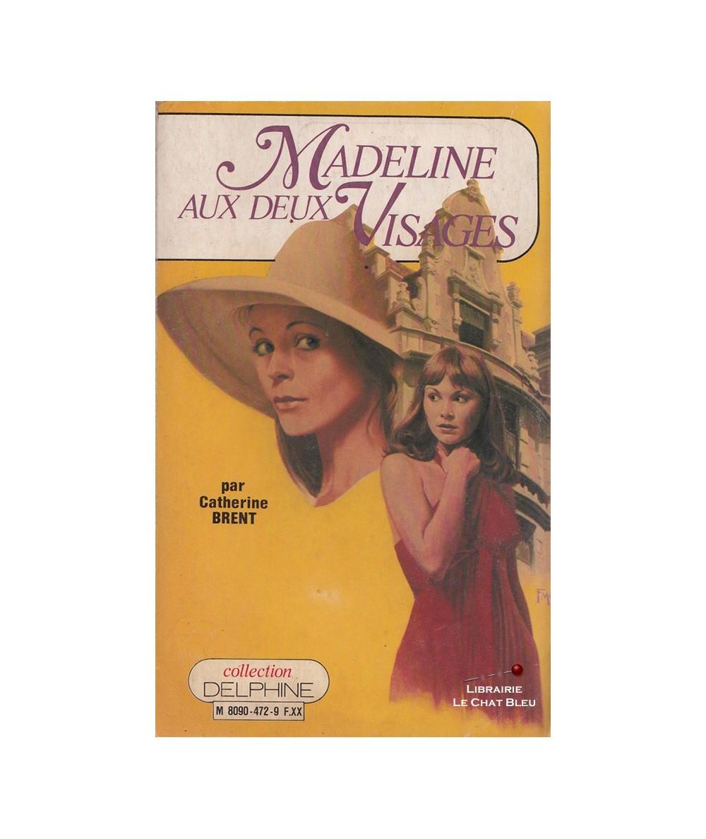 N° 472 - Madeline aux deux visages (Catherine Brent)