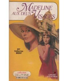 Madeline aux deux visages (Catherine Brent) - Delphine N° 472