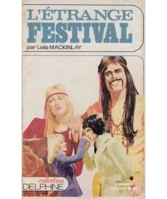 L'étrange festival (Leila MacKinlay) - Delphine N° 345