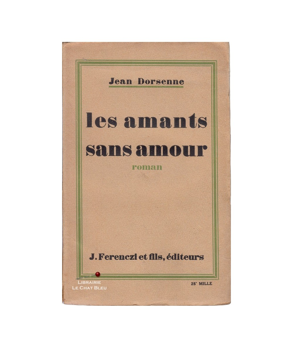 Les amants sans amour (Jean Dorsenne)